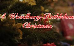 A Woodbury-Bethlehem Christmas